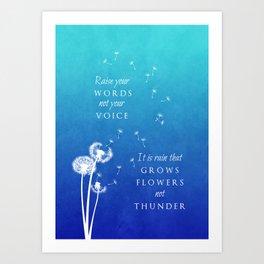 Raise your words Art Print