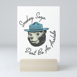 Smokey Says | Dont Be An Asshole Mini Art Print