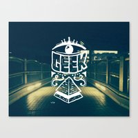 geek Canvas Prints featuring GEEK by YTRKMR