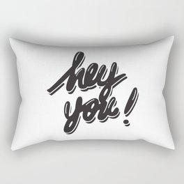 Hey You! Rectangular Pillow