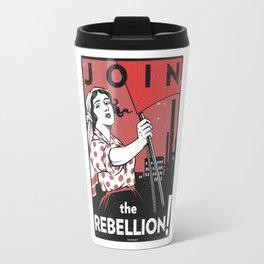 Join The Rebellion! Travel Mug