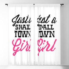 Small Town Girl Music Quote Blackout Curtain