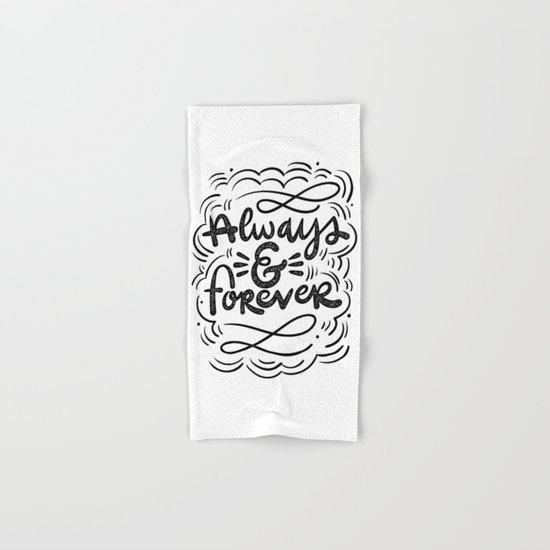ALWAYS & FOREVER Hand & Bath Towel
