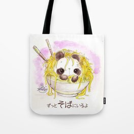 """ZUTTO SOBA NI IRU YO"" Always by your side? Or Always in your Buckwheat Noodles...? Tote Bag"