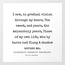 25   | 200210 | Elizabeth Barrett Browning Quotes Art Print