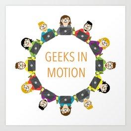 Geeks in Motion Art Print