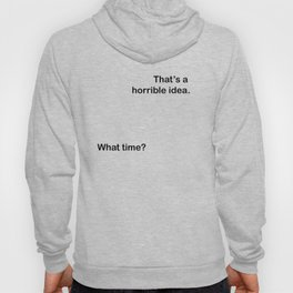 What time? Hoody