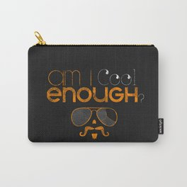 Am I cool enough? Carry-All Pouch