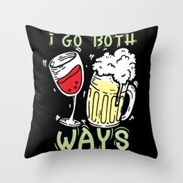 Beer Wine Lover Gift I Go Both Ways Throw Pillow