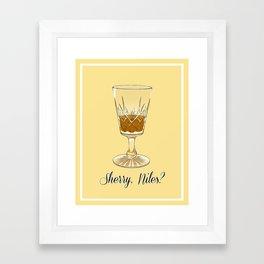 Sherry, Niles? Framed Art Print