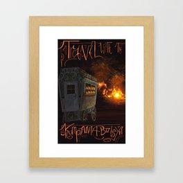 Travel With the Kumpania Boleyn! Framed Art Print