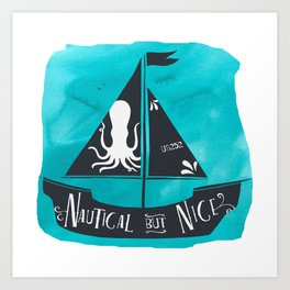 Nautical but Nice Art Print