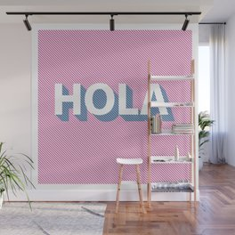 Hola Wall Mural