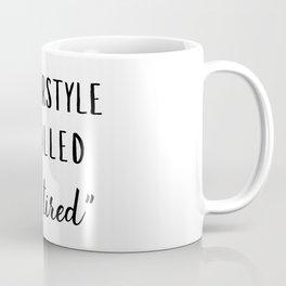 Tired Hairstyle Coffee Mug