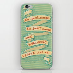 Gosh darnit people like me! iPhone & iPod Skin