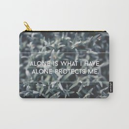 alone protects me Carry-All Pouch