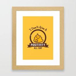 I Don't Give a Shit :) Framed Art Print