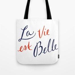 La Vie Est Belle (II) Tote Bag