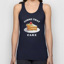 Gimme That Cake Unisex Tank Top