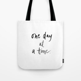 One Day At a Time Watercolor Print Tote Bag