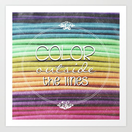Color Outside the Lines Art Print