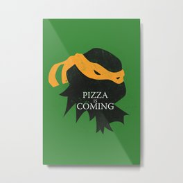 Pizza Time Metal Print