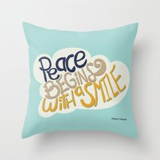Peace begins with a smile Throw Pillow