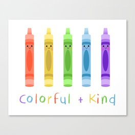Colorful and Kind Crayons Canvas Print