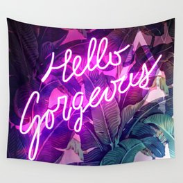 Hello Gorgeous Wall Tapestry