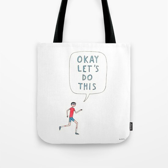 Okay let's do this Tote Bag