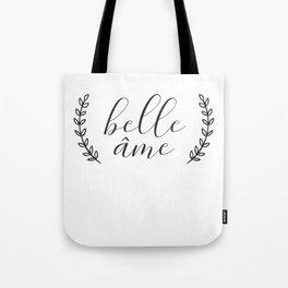 Belle Ame Tote Bag