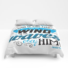 Even the Wind & Waves Obey Him! Comforters
