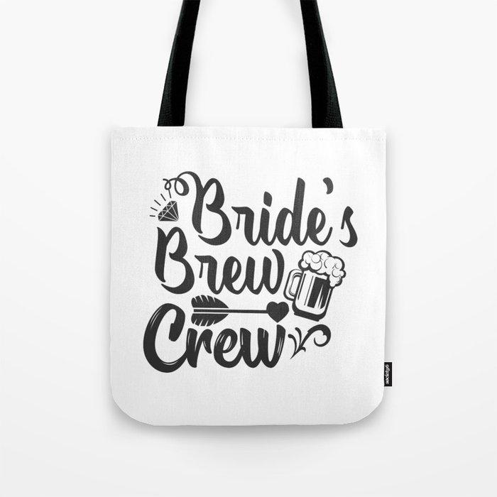 Bride S Brew Crew Tote Bag By Passionloft