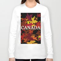 canada Long Sleeve T-shirts featuring Canada by megghan18