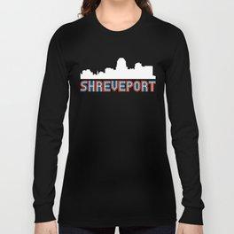 Red White Blue Shreveport Louisiana Skyline Long Sleeve T-shirt