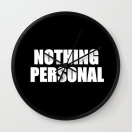 Nothing Personal Wall Clock