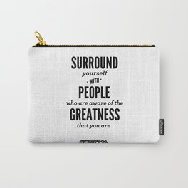Greatness Carry-All Pouch