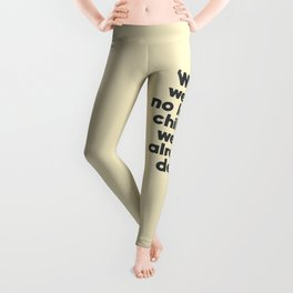 When we are no longer children, we are already dead, Constantin Brancusi quote poster art, inspire Leggings