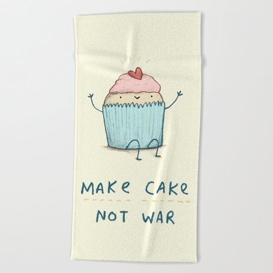 Make Cake Not War Beach Towel