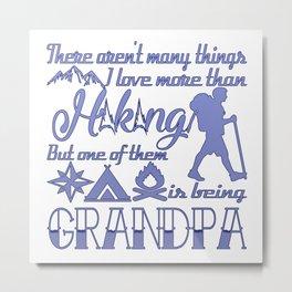 Hiking Grandpa Metal Print