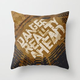 """Poster """"Danger Reality Ahead """" Throw Pillow"""