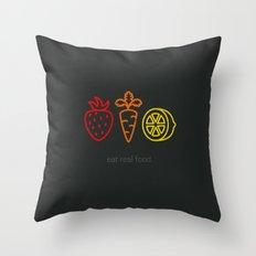 Eat Real Food. (dark) Throw Pillow