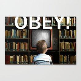OBEY! Canvas Print