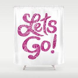 Let's Go Shower Curtain