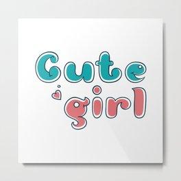 cute girl Metal Print