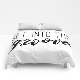 Get Into The GROOVE Comforters