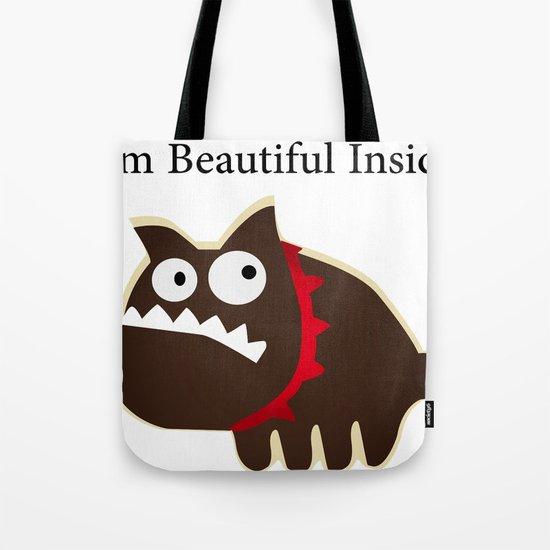I'm beautiful inside Tote Bag