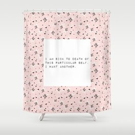 I am sick of this particular self - V. Woolf Collection Shower Curtain