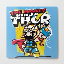 The Mighty Ninja Thor Metal Print