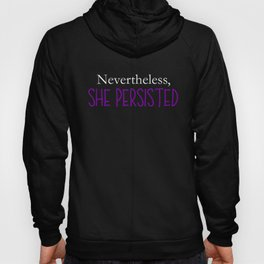 Nevertheless, She Persisted - Purple on Black Hoody